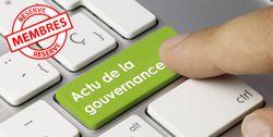 L'actu IFA de la gouvernance